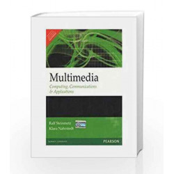 Multimedia: Computing Communications & Applications, 1e by Steinmetz Book-9788177584417