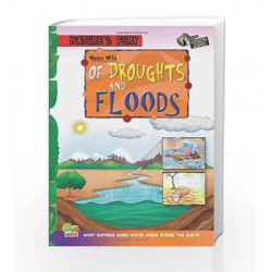 Water Wild: Key stage 2: Droughts and Floods (Nature\'s Fury) by Benita Sen Book-9788179931813