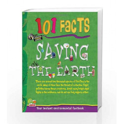 Saving the Earth (101 Facts) by Madhu Singh Sirohi Book-9788179932018