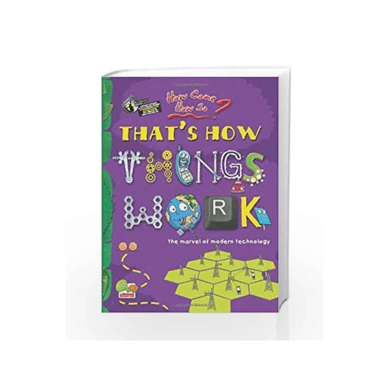 That\'s How Things Work: Key stage 2: The Marvel of Modern Technology ...
