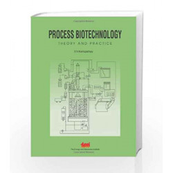 Process Biotechnology: Theory and Practice by S. N. Mukhopadhyay Book-9788179933077