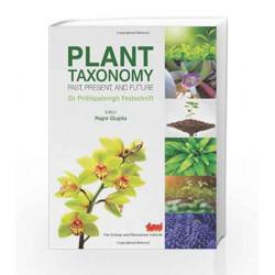 Plant Taxonomy: Past, Present, and Future by Rajni Gupta Book-9788179933596