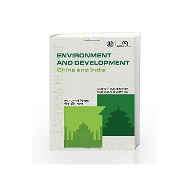 Environment and Development: China and India by Teri Caep Book-9788179933947