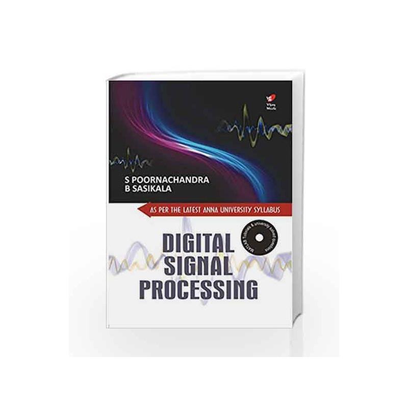 Digital Signal Processing for Anna University R 2013 by Poornachandra-Buy  Online Digital Signal Processing for Anna University R 2013 Book at Best