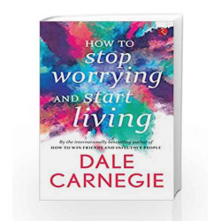 How to Stop Worrying and Start Living by N.A Book-9788183222570