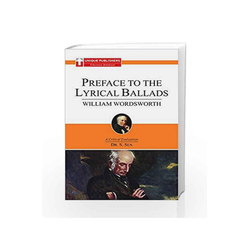 William Wordsworth - Preface To The Lyrical Ballads : A Critical Evaluation by NORMAN VINCENT PEALE Book-9788183576109