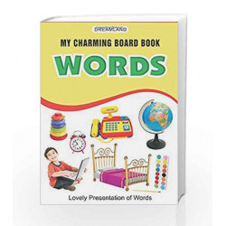 Words (My Charming Board Book) by Dreamland Publications Book-9788184510102
