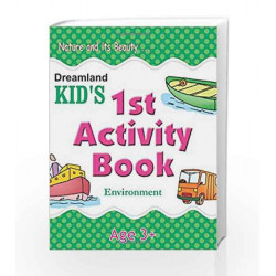 1st Activity Book - Environment (Kid\'s Activity Books) by Dreamland Publications Book-9788184513653