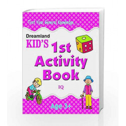 1st Activity Book - IQ (Kid\'s Activity Books) by Dreamland Publications Book-9788184513677