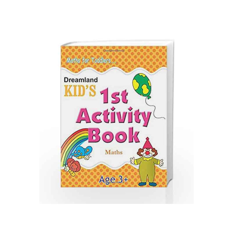 1st Activity Book - Maths (Kid\'s Activity Books) by Dreamland ...