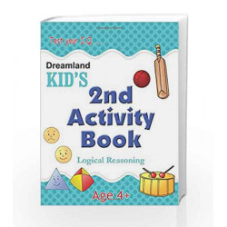 2nd Activity Book - Logic Reasoning (Kid\'s Activity Books) by Dreamland Publications Book-9788184513738