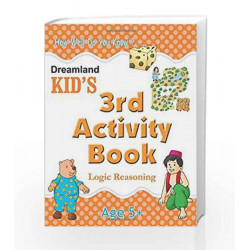 3rd Activity Book - Logic Reasoning (Kid\'s Activity Books) by Dreamland Publications Book-9788184513769