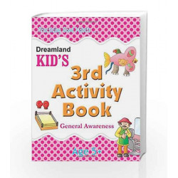 3rd Activity Book - General Awareness (Kid\'s Activity Books) by Dreamland Publications Book-9788184513790