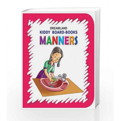 Manners (Kiddy Board Book) by Dreamland Publications Book-9788184514612