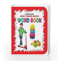 Word Book (Kiddy Board Book) by Dreamland Publications Book-9788184514650