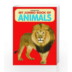 Animals (My Jumbo Books) by Dreamland Publications Book-9788184515732