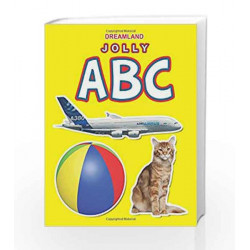 Jolly ABC (Dreamland) by Dreamland Publications Book-9788184516302