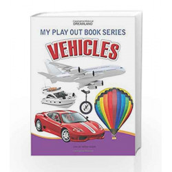 Vehicles (My Play Out Book) by Dreamland Publications Book-9788184516883