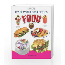 Food (My Play Out Book) by Dreamland Publications Book-9788184516890
