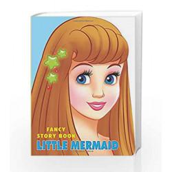 Little Mermaid (Fancy Story Board-Books) by Dreamland Publications Book-9788184517019
