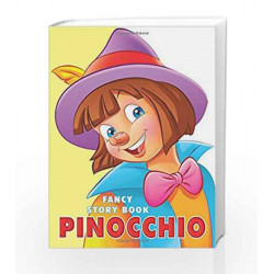 Pinocchio (Fancy Story Board-Books) by Dreamland Publications Book-9788184517064