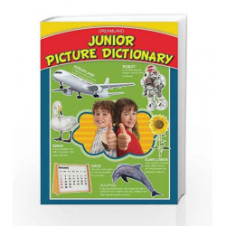 Junior Picture Dictionary by Dreamland Publications Book-9788184519891