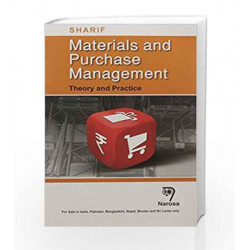 MATERIALS AND PURCHASE MANAGEMENT: THEORY AND PRACTICE (PB)....Sharif by Sharif Book-9788184875577
