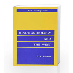 Hindu Astrology and the West by Bangalore Venkata Raman Book-9788185273976