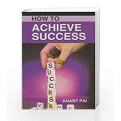 How to Achieve Success by Anant Pai Book-9788185674476