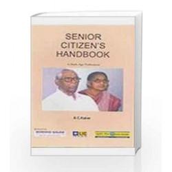 Senior Citizen\'s Handbook by S C Kakar Book-9788187952114