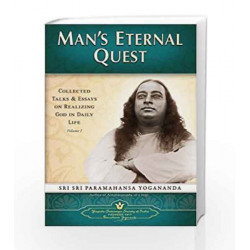 Man\'s Eternal Quest: Collected Talks and Essays on Realizing God in Daily Life: 1 by PARRY Book-9788189535032