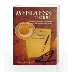 An Endless Travel by Dewakar Goel Book-9788190540155