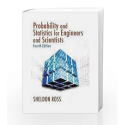 Probability and Statistics for Engineers and Scientists by Ross Book-9788190935685