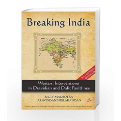 Breaking India: Western Interventions in Dravidian and Dalit Faultlines by KINDERGARTEN Book-9788191067378