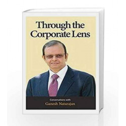 Through the Corporate Lens by Ganesh Natarajan Book-9788192713205