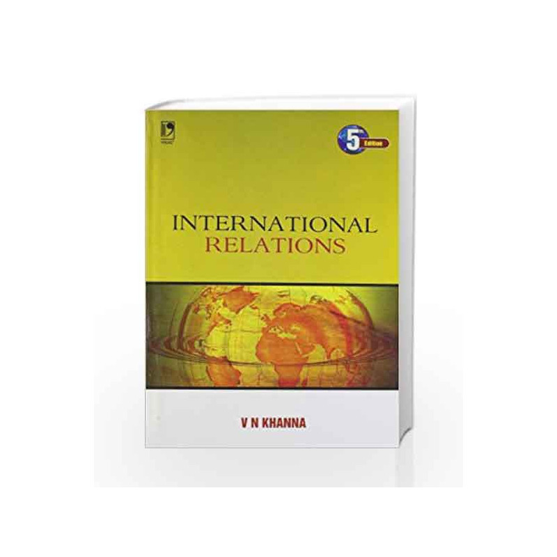 International Relations by V N  Khanna-Buy Online International Relations  Book at Best Price in India:Madrasshoppe com