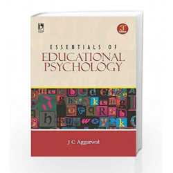 Essentials of Educational Psychology by J.C. Aggarwal Book-9789325976146