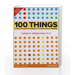 100 Things Every Presenter Needs to Know About People, 1e by Weinschenk Book-9789332502277