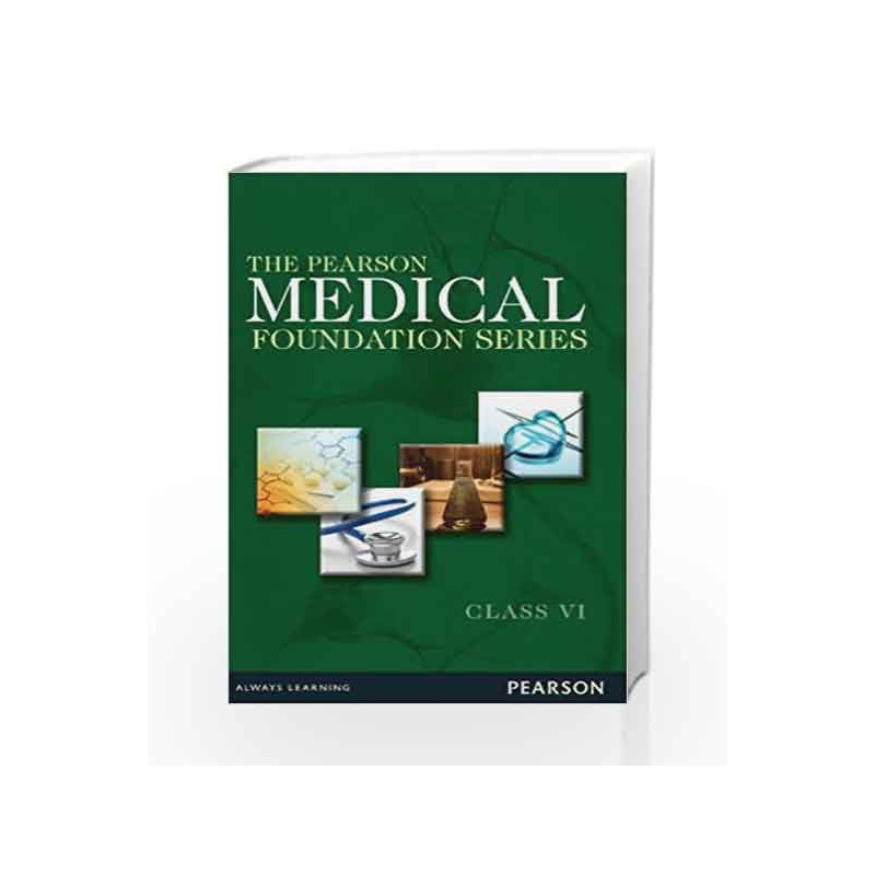 The Pearson Medical Foundation Series - Class VI by AATS Book-9789332514690
