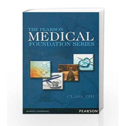 The Pearson Medical Foundation Series - Class VIII by AATS Book-9789332514713