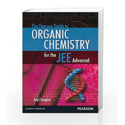 The Pearson Guide to Organic Chemistry for the JEE Advanced, 1e by Atul Singhal Book-9789332515185