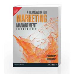 A Framework for Marketing Management by Philip Kotler Book-9789332518179