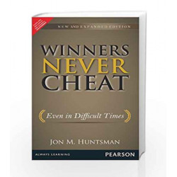 Winners Never Cheat: Even in Difficult Times, New and Expanded Edition, 1e by Hunstmann Book-9789332518933