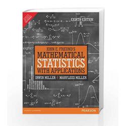 John E. Freund\'s Mathematical Statistics with Applications, 8e by Miller Book-9789332519053