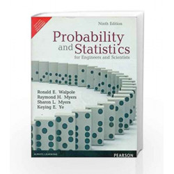Probability and Statistics for Engineers and Scientists: PNIE, 9e by Walpole Book-9789332519084