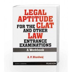Legal Aptitude for the CLAT and other Law Entrance Examinations: A Workbook, 1e by Bhardwaj Book-9789332519787