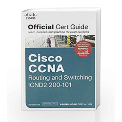 Cisco CCNA Routing and Switching Icnd2 200 - 101 Official Cert Guide by C JAMES JENSEN Book-9789332520950