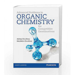 Advanced Problems in Organic Chemistry for Competitive Examinations by Akshay Choudhary Book-9789332528604