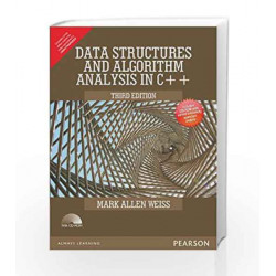 Data Structures and Algorithm Analysis in C++ - Anna University by Mark Allen Weiss Book-9789332535848