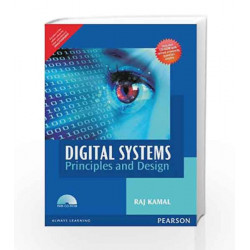Digital Systems: Principles and Design by Raj Kamal Book-9789332535916